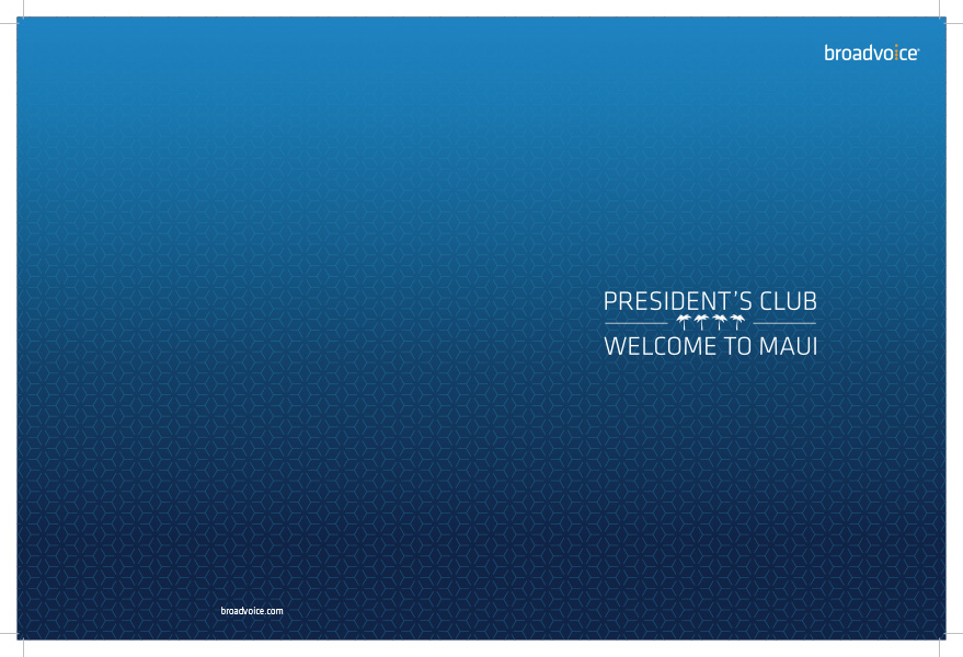 A folder designed for Broadvoice's President's Club trip